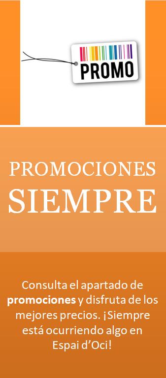 Promociones en Espai d'Oci. Clica para verlas.